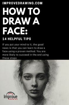 How to Draw A Face: 14 Helpful Tips - Improve Drawing Drawing Skills, Drawing Lessons, Drawing Techniques, Drawing Tutorials, Drawing Projects, Watercolor Techniques, Art Lessons, Portrait Drawing Tips, Portrait Art