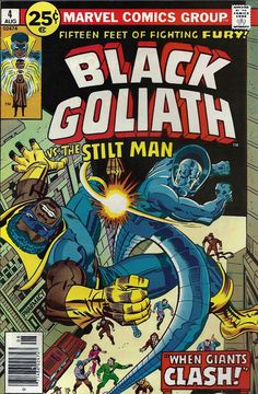 Jack Kirby & Irv Watanabe provide the cover for Black Goliath #4 (1976).