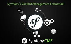 Why #Symfony is most preferable Framework for developing content management system (#CMS)