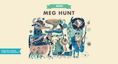 MADE: Meg Hunt