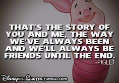 Disney Quotes #my best friend