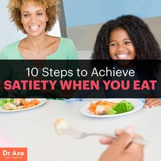 10 Steps to Achieve Satiety When You Eat - Dr. Axe