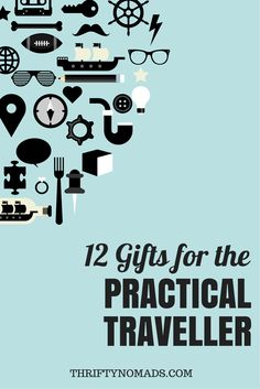 Need some gift ideas for the traveller in your life? Here's a list to get you started! www.thriftynomads.com