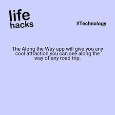 The Along the Way app will give you any cool attraction you can see along the way of any road trip. Hack My Life, Simple Life Hacks, Useful Life Hacks, The More You Know, Good To Know, 1000 Lifehacks, Just Dream, Along The Way, Oh The Places You'll Go