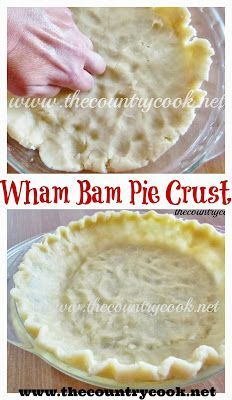 Wham Bam Pie Crust from The Country Cook. No rolling, no cold butter or lard, and no secret technique needed! Turns out perfect every single time - so easy!