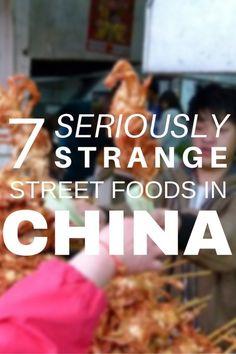 Travel food: 7 Seriously Strange Street Foods In China In China, China Food, China Travel Guide, Asia Travel, Travel Tips, Travel Articles, Travel Guides, Hong Kong, Beginner Yoga Workout