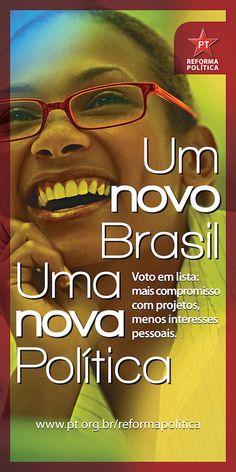 Blog do Aluizio Aorim: Exclusivo! PT já tem Campanha pronta da Reforma Política, com cartazes e cartilhas, para transformar o Brasil em mais uma República Socialista..