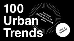 100 Urban Trends: BMW Guggenheim Lab has just released an impressive catalog of 100 trends influencing cities today  http://cdn.guggenheim.org/BMW/100_Urban_Trends_1106_3MB.pdf?utm_source=BGL-PR_BerlinFindings_110712_source=hootsuite_medium=sm_campaign=bglfacebook #architecture #urbanism