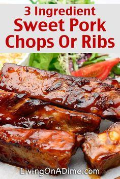 Easy 3 Ingredient Sweet Pork Chops Or Ribs Recipe - Easy 3 Ingredient Dinner Recipes