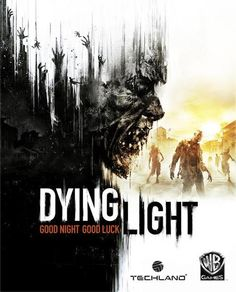 Dying Light: Survival Horror Game with Parkour Action.