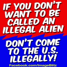 STOP ILLEGAL IMMIGRATION!