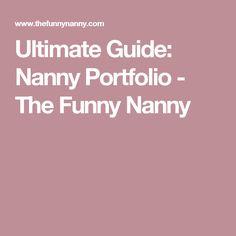 Ultimate Guide: Nanny Portfolio - The Funny Nanny
