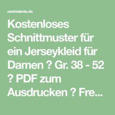 Kostenloses Schnittmuster für ein Jerseykleid für Damen ❤ Gr. 38 - 52 ❤ PDF zum Ausdrucken ❤ Freebook ✂ Jetzt Nähtalente.de besuchen ✂