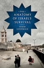 Hirsh Goodman~THE ANATOMY OF ISRAEL'S SURVIVAL - First Edition - Paperback