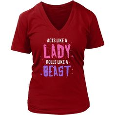 Show how much you love Brazilian Jiu Jitsu wearing Acts like a lady Rolls like a beast tee or hoodie. Check more BJJ Martial Arts t-shirts. Cool custom apparel.
