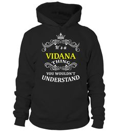 # VIDANA .  HOW TO ORDER:1. Select the style and color you want:2. Click Reserve it now3. Select size and quantity4. Enter shipping and billing information5. Done! Simple as that!TIPS: Buy 2 or more to save shipping cost!Paypal | VISA | MASTERCARDVIDANA t shirts ,VIDANA tshirts ,funny VIDANA t shirts,VIDANA t shirt,VIDANA inspired t shirts,VIDANA shirts gifts for VIDANAs,unique gifts for VIDANAs,VIDANA shirts and gifts ,great gift ideas for VIDANAs cheap VIDANA t shirts,top VIDANA t shirts…