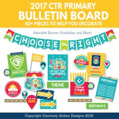 """2017 LDS Primary Bulletin Board Printables! Perfect for the 2017 Primary Theme, """"Choose the Right""""!"""