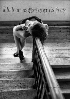 Nero come la notte dolce come l'amore caldo come l'inferno: è tutto un equilibrio sopra la follia (cit.)