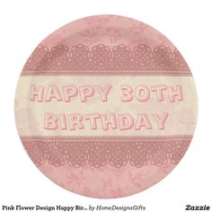 Pink Flower Design Happy Birthday Personalized Paper Plate