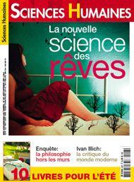 La nouvelle science des rêves: revue Sciences Humaines n°207