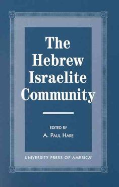 The Hebrew Israelite Community introduces the African-Americans who are members of the Hebrew Israelite Community in Israel from a sociological and anthropological perspective.