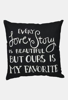'Every Love Story' Pillow