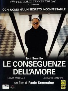 The Consequences of Love Paolo Sorrentino 2004 stylish thriller which explores the mindset of a lonely businessman being used as a pawn by the Mafia. Palm d'Or nomination. Fiction Movies, Hd Movies, Film Movie, Movies To Watch, Movies Online, Films, Hd Movie Posters, Peliculas Western, Breaking Bad Movie