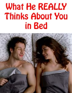 What he REALLY thinks about you in bed… http://commitmentconnection.com/what-he-really-thinks-about-you-in-bed/