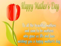 Happy Mothers Day Quotes from Daughter, Mothers Day Wishes from Son, Mothers Day Quotes from Son in English, Happy Mothers Day Wishes from Daughter in English Happy Mothers Day Wishes, Happy Mothers Day Images, Happy Mother Day Quotes, Mothers Day Pictures, Mothers Day 2018, Happy Mother's Day Greetings, Mother Quotes, Mothers Day Cards, Happy Quotes