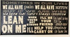 Lean on Me - Bill Withers - Song Lyrics - Canvas Size 8x16