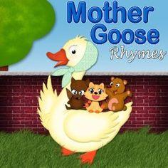 The most popular Mother Goose nursery rhyme songs for toddler, preschoolers, kindergarten children and ESL learners!