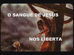 O SANGUE DE JESUS NOS LIBERTA DE TODO MAL