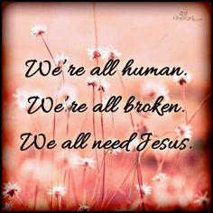 We all need Jesus