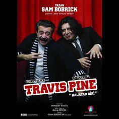 Travis Pine oyunu Heredot Kültür Metkesi'nde  26 Ekim Cuma  20:30 Movies, Movie Posters, Films, Film Poster, Cinema, Movie, Film, Movie Quotes, Movie Theater
