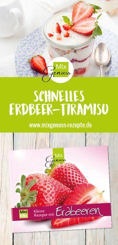 Schnelles Erdbeer-Tiramisu – MixGenuss Blog