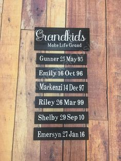 Grandkids make life grand. Grandparents sign with date of births. Grandkids Quotes, Grandkids Sign, Growth Chart Wood, Wood Craft Patterns, Halloween Quotes, Grandparent Gifts, Wood Gifts, Family Quotes, Custom Wood