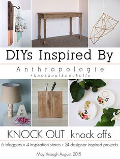 LOVE THESE!  Come check out these AMAZING DIYs inspired by Anthropologie!