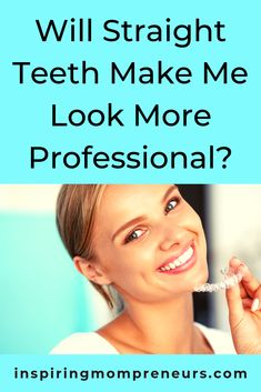 Are you considering having your teeth straightened? Here's how it can boost your professional image. Teeth Straightening, Professional Image, Best Oral, Looking For A Job, The Time Is Now, Career Goals, Cosmetic Dentistry, Oral Hygiene, New Job