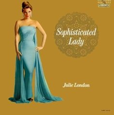 Sophisticated Lady - Julie London (1962)