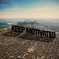 Keep Motivated, by Jess Marvel