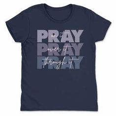 Pray on It Shirts Pray Over It Pray Through It Hope Love Bible Verse Tee-SFNeewho-Mercantile Americana Women's Tees, Shirts, Bible Verses About Love, Hope Love, Pray, Mens Tops, Style, Swag, Bible Verses On Love