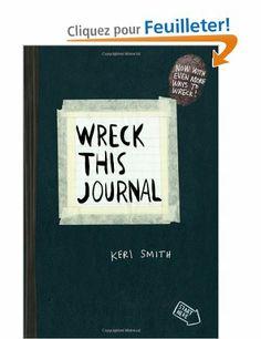 Wreck This Journal (Black) Expanded Ed.: Amazon.fr: Keri Smith: Livres anglais et étrangers