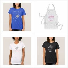 Knitting - wearables, a collection of t-shirts and aprons for anyone who loves to knit, all available to buy from Zazzle