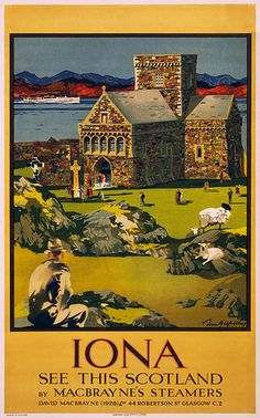 Iona - See this Scotland by MacBrayne's steamers. Travel poster by Tom Gilfillan shows a church Iona Abbey in a landscape with sheep and sightseers. Color lithograph by John Horn Ltd., Glasgow, ca. 1930. From the Artist Posters Collection at the Library of Congress More travel posters | More artist posters [PDUS] This picture is in the public domain in the United States