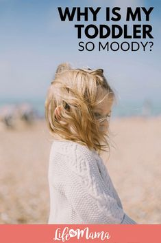 Why is my toddler SO MOODY? #toddler #Moodytoddler #kidhacks