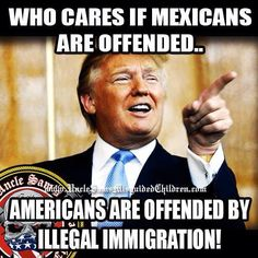 So True!! We are a country with laws...we are now enforcing our existing laws. Just beyond came to our country illegally many years ago doesn't mean you are staying!