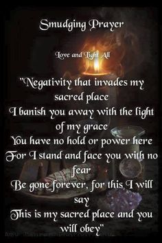 Smudging Prayer to banish negativity Wiccan Spell Book, Wiccan Witch, Magick Spells, Witch Spell, Spell Books, Luck Spells, Green Witchcraft, Wicca Witchcraft, Smudging Prayer