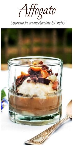 Affogato...a delicious dessert made with ice cream, espresso or strong brewed coffee, chocolate and nuts. The perfect spur of the moment summer treat. via @https://www.pinterest.com/BunnysWarmOven/bunnys-warm-oven/