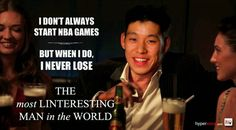 Lin The most Linteresting Man in the World