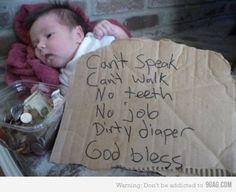 Homeless :)